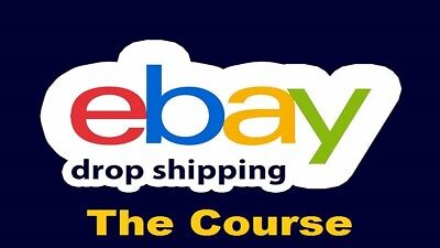 NEW- eBay Dropshipping Course -From Beginner To Advanced, Make Money On eBay NOW