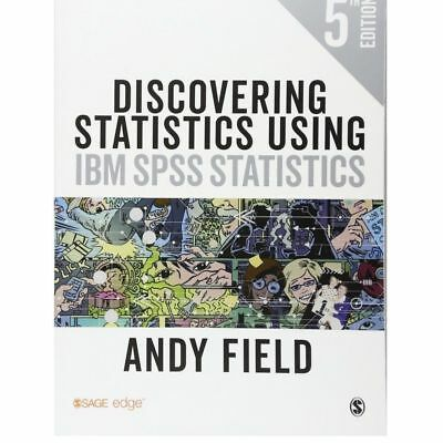 Discovering Statistics Using IBM SPSS Statistics by Andy Field DIGITAL FORMAT