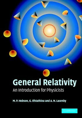 General Relativity: An Introduction for Physicists, Lasenby, A. N., Efstathiou,