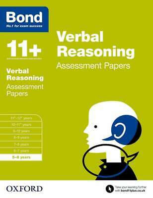Bond 11+: Verbal Reasoning Assessment Papers: 5-6 years, Bond 11+,Down, Frances,
