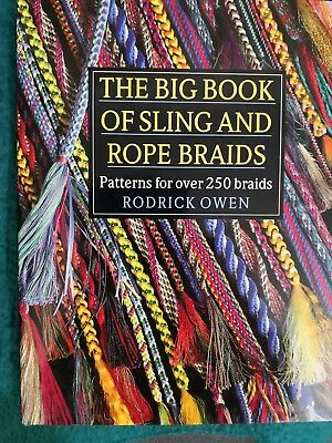 THE BIG BOOK OF SLING and ROPE BRAIDS by RODRICK OWEN