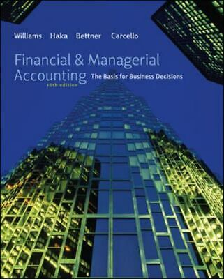 Financial and Managerial Accounting : The Basis for Business Decisions by Susan