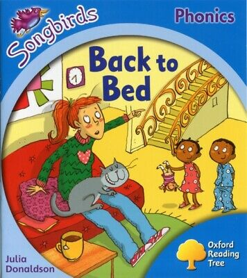 Oxford Reading Tree: Level 3: More Songbirds Phonics: Back to Bed...