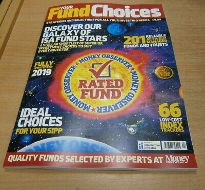 Your Fund Choices magazine #4 2019 ISA Fund Stars, Ideal Choices for your SIPP &