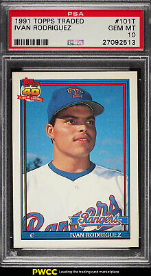 1991 Topps Traded Ivan Rodriguez ROOKIE RC #101T PSA 10 GEM MINT (PWCC)