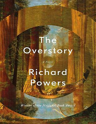 The Overstory: A Novel 2018 by Richard Powers (E-B00K&AUDI0B00K||E-MAILED) #08