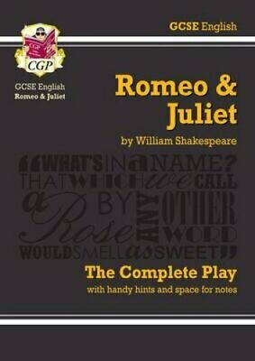 Grade 9-1 GCSE English Romeo and Juliet - The Complete Play 9781841461229