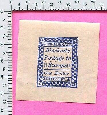 US CSA Blockade Postage $1 Confederate 2nd Printing S A Taylor Counterfeit Stamp