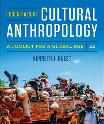 Essentials of Cultural Anthropology A Toolkit for a Global Age 2nd Ed Guest PDF