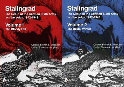 Stalingrad: The Death of the German Sixth Army on the Volga, 1942...
