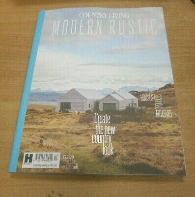 Country Living Modern Rustic magazine #13 2019 Houses - Products - Artisans