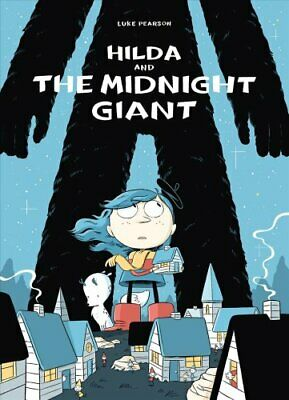 Hilda and the Midnight Giant by Luke Pearson 9781909263796 (Paperback, 2016)