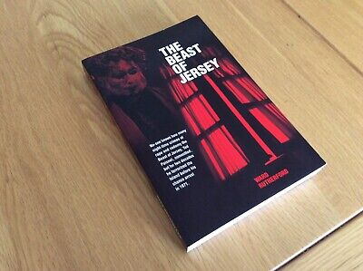 The Beast Of Jersey. Ward Rutherford. 1971 Crimes Of Edward Paisnel.