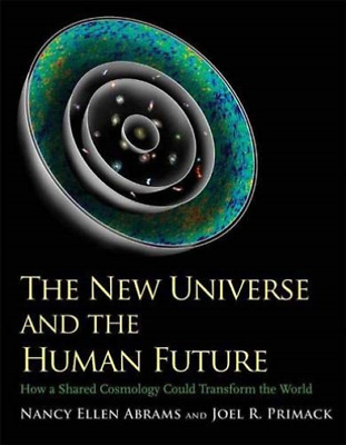 Abrams-New Universe And The Human Future - BOOKH NEW