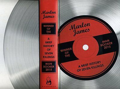 Marlon James - A Brief History of Seven Killings; SIGNED Special Edition