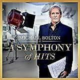 Michael Bolton - A Symphony Of Hits (NEW CD)