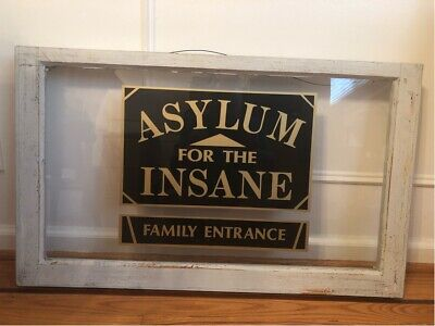 "Antique Reverse Painted On Glass Asylum For The Insane Sign Wood Frame 19"" X 32"""