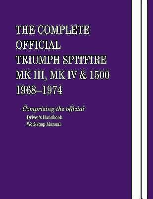 The Complete Official Triumph Spitfire Mk III, Mk IV & 1500: 1968-1974 British
