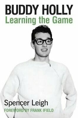 Buddy Holly Learning the Game by Spencer Leigh 9780857161888 (Paperback, 2018)