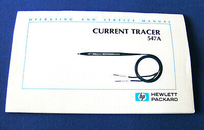 Hewlett Packard Current Tracer 547A operating and service Manual