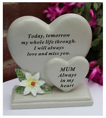 Free standing Heart shaped Mum memorial with inspirational verse and flower