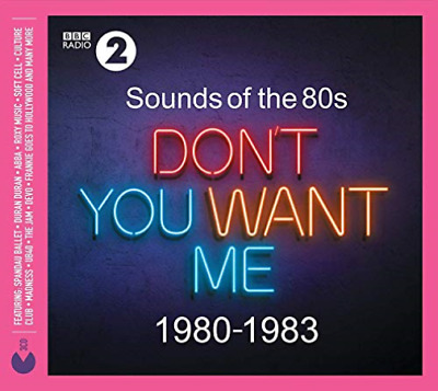 Various Artists-Sounds Of The 80s + Don+t You Want Me (1980-1983) CD NEW