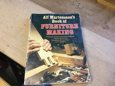 Alf Martenssons Book Of Furniture Making