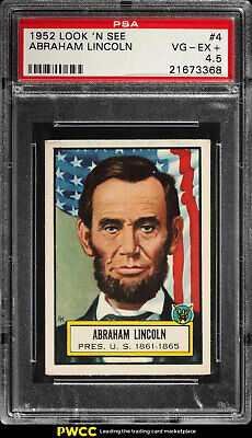 1952 Topps Look 'N See Abraham Lincoln #4 PSA 4.5 VGEX+ (PWCC)