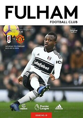 Fulham V Manchester United-Official Programme- Saturday 9Th February 2019