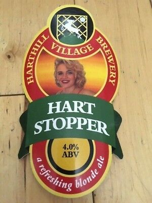 Hart Stopper - Harthill Village Brewery 4% Genuine Pump Clip Hand Pull Bar Sign