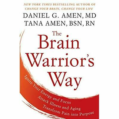 The Brain Warrior's Way: Ignite Your Energy and Focus,  - Paperback NEW Amen, Dr