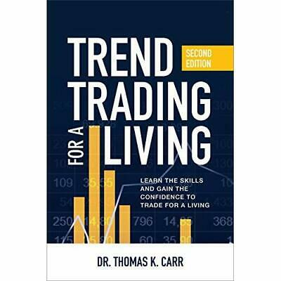 Trend Trading for a Living, Second Edition: Learn the S - Hardback NEW Carr, Tho