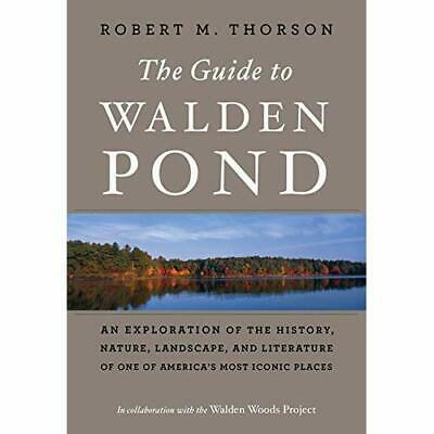 The Guide to Walden Pond: An Exploration of the History - Paperback NEW Project,