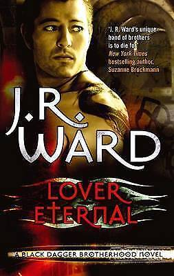 Lover Eternal (Black Dagger Brotherhood Series), J. R. Ward, New condition, Book