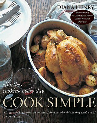 Cook Simple: Effortless cooking every day, Henry, Diana, New condition, Book