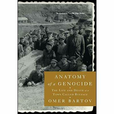 Anatomy of a Genocide: The Life and Death of a Town C - Paperback / softback N