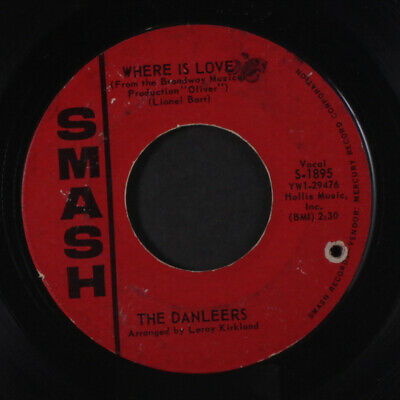DANLEERS: The Angels Sent You / Where Is Love 45 (co, wol, lbl wear, plays quit