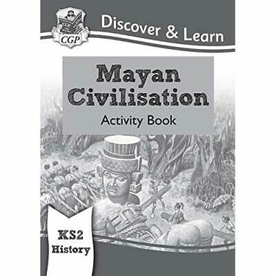 New KS2 Discover & Learn: History - Mayan Civilisation  -  NEW Books, CGP 04/12/