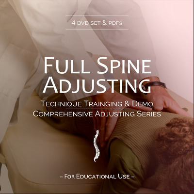 Full Spine Chiropractic Technique Comprehensive Spinal Adjusting Series DVDs