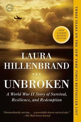 Unbroken: A World War II Story of Survival, Resilience, and Redemption , Hillenb