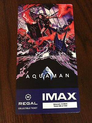 Aquaman Regal IMAX Collectible Ticket (Numbered) Free Mini Movie Poster Code