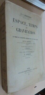 A S Eddington Espace Temps Et Gravitation 1921 Space, Time And Gravitation