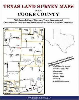 Texas Land Survey Maps for Cooke County : With Roads, Railways, Waterways,...