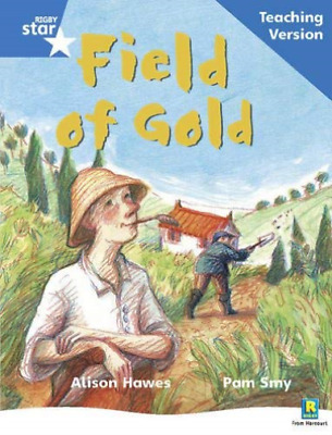 Rigby Star Phonic Guided Reading Blue Level: Field Of Gold Teaching... BOOK NEW