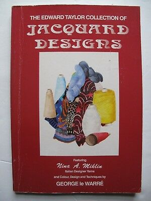 THE EDWARD TAYLOR COLLECTION OF JACQUARD DESIGNS by GEORGE le WARRÉ