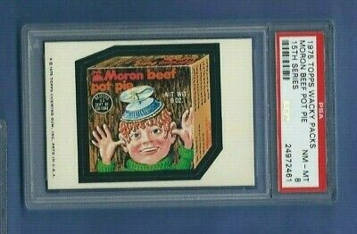 WACKY PACKAGES 1975 15th SERIES MORON BEEF POT PIE PSA 8 NMMT
