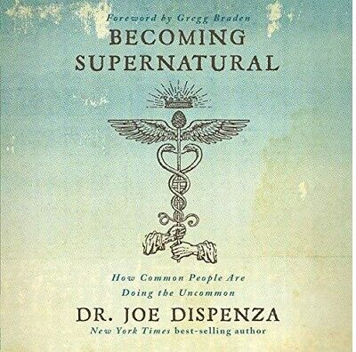 Becoming Supernatural: How Common...By Dr. Joe Dispenza AUDIOBOOK (e-Delivery)