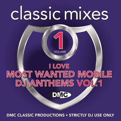 DMC I Love Most Wanted Mobile DJ Anthems Vol 1 Mixes Remixes and Two Trackers CD