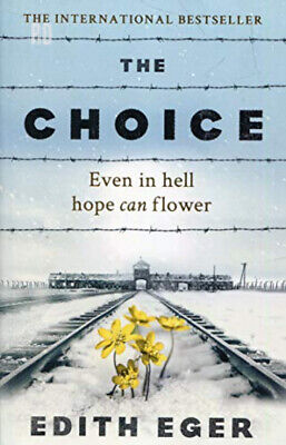 The Choice: A true story of hope Paperback – 16 Aug 2018