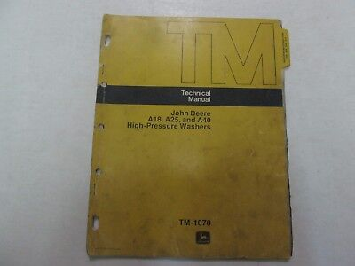 John Deere A18 A25 A40 High Pressure Washers Technical Manual WORN STAINS OEM